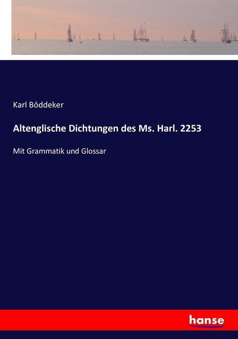 Altenglische Dichtungen des Ms. Harl. 2253 als Buch (kartoniert)