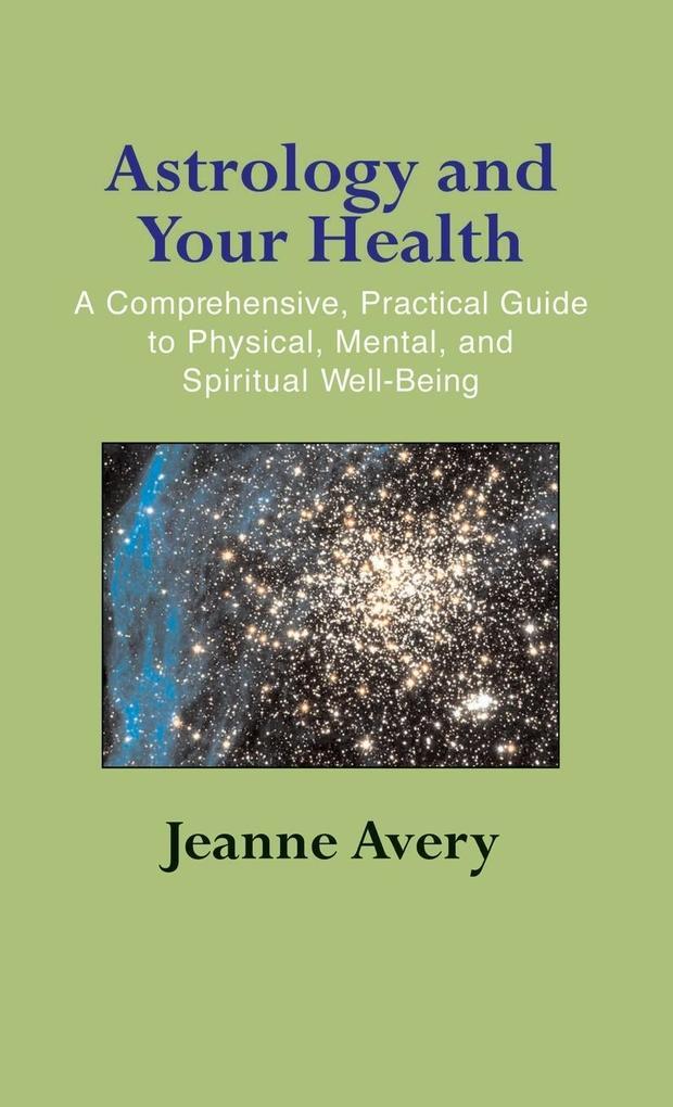 Astrology and Your Health als Buch (gebunden)