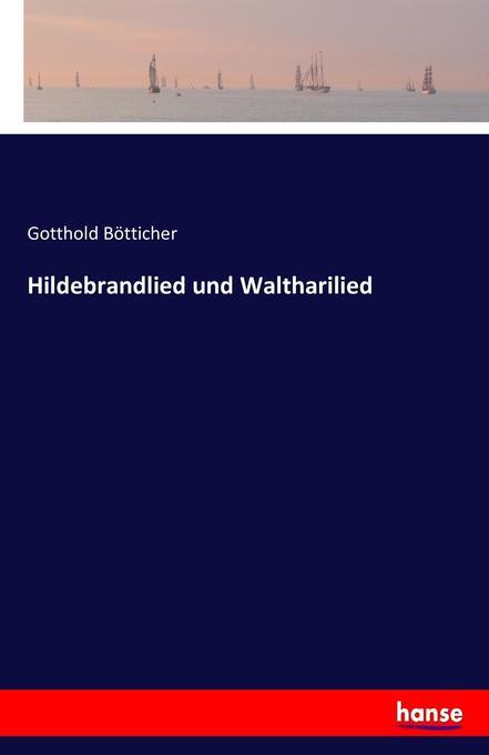 Hildebrandlied und Waltharilied als Buch (kartoniert)