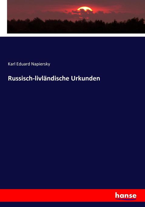Russisch-livländische Urkunden als Buch (kartoniert)