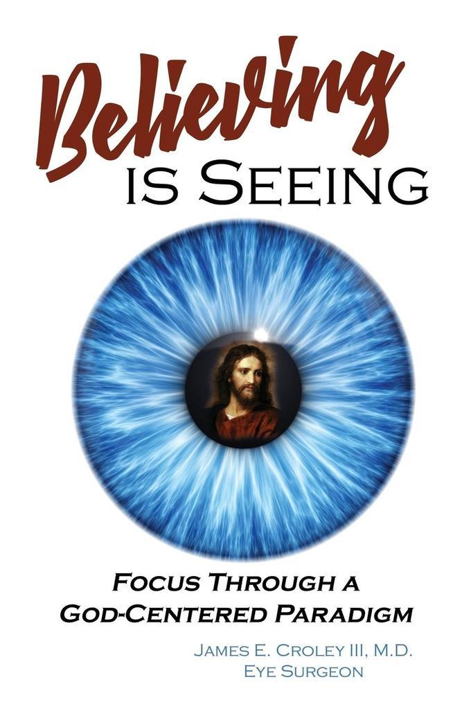Believing is Seeing als Taschenbuch