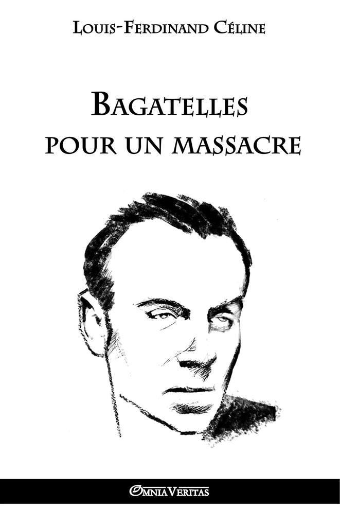 Bagatelles pour un massacre als Buch (kartoniert)
