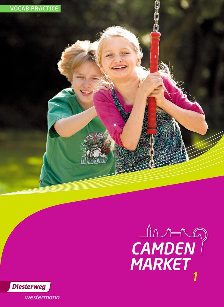 Camden Market 1. Vocab practice als Buch (geheftet)
