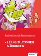 Kaufmann/Kauffrau für Büromanagement. Lernsituationen und Übungen: Schülerband