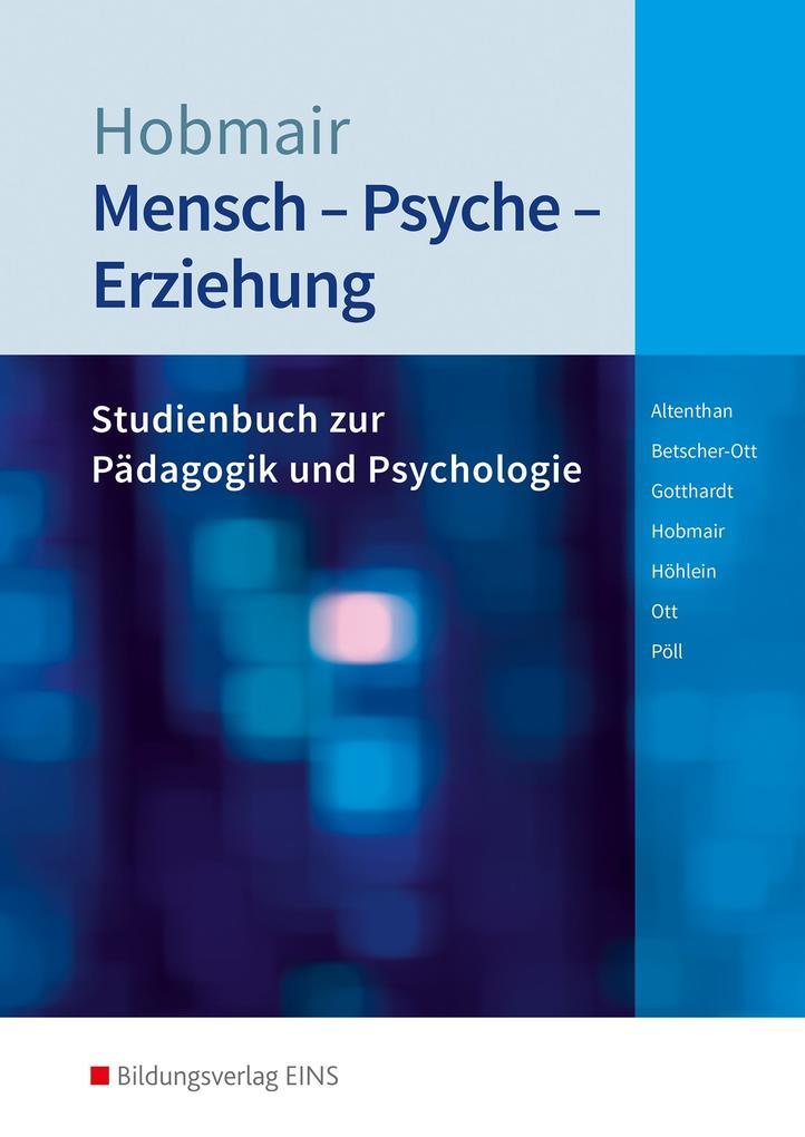 Mensch - Psyche - Erziehung. Schülerband als Buch (kartoniert)