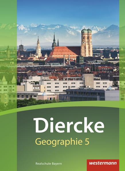 Diercke Geographie 5. Schülerband. Realschulen. Bayern als Buch (gebunden)