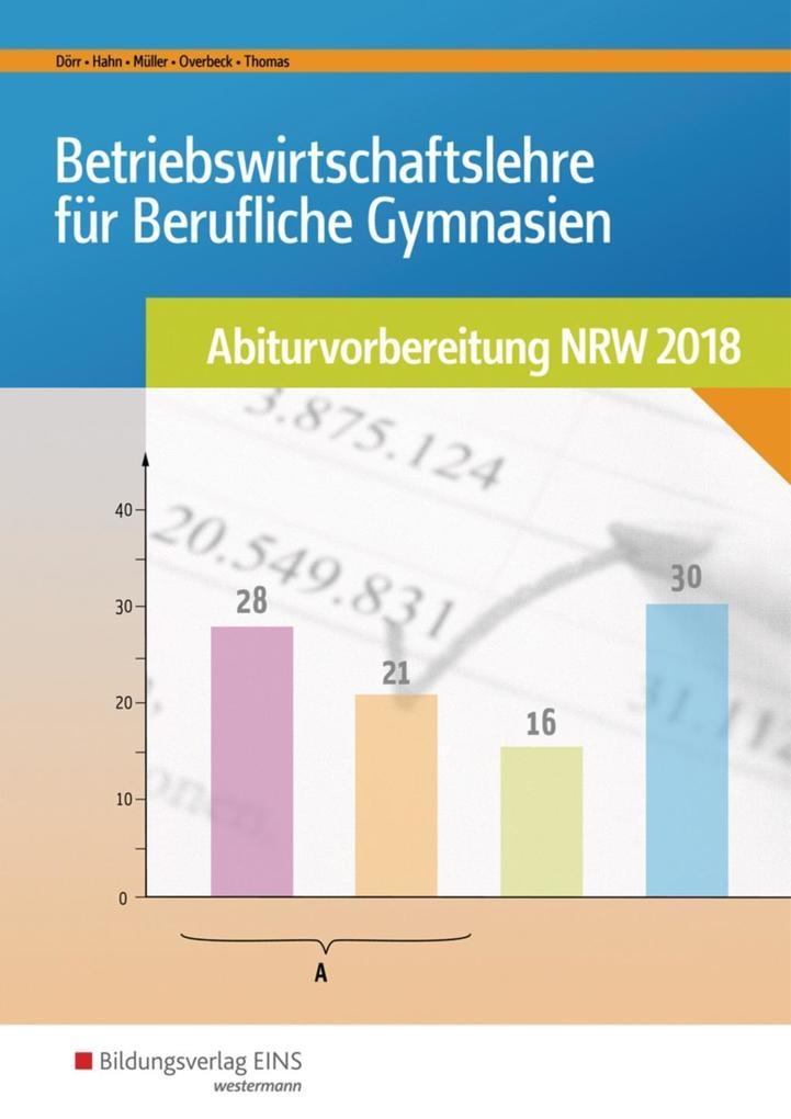 BWL mit Rechnungswesen und Controlling für Berufliche Gymnasien. Nordrhein-Westfalen als Buch (kartoniert)