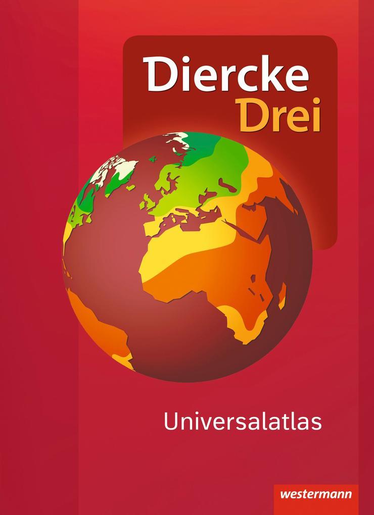 Diercke Drei Universalatlas - Aktuelle Ausgabe als Buch