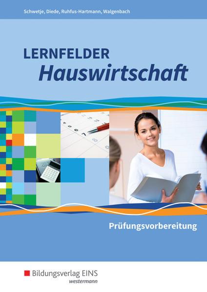 Lernfelder Hauswirtschaft. Prüfungsvorbereitung. Schülerband als Buch (kartoniert)