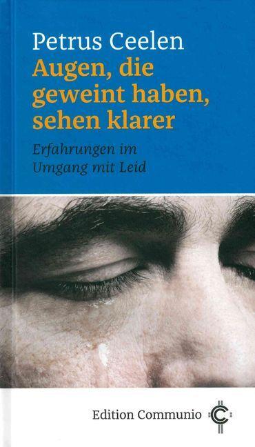 Augen, die geweint haben, sehen klarer als Buch (gebunden)