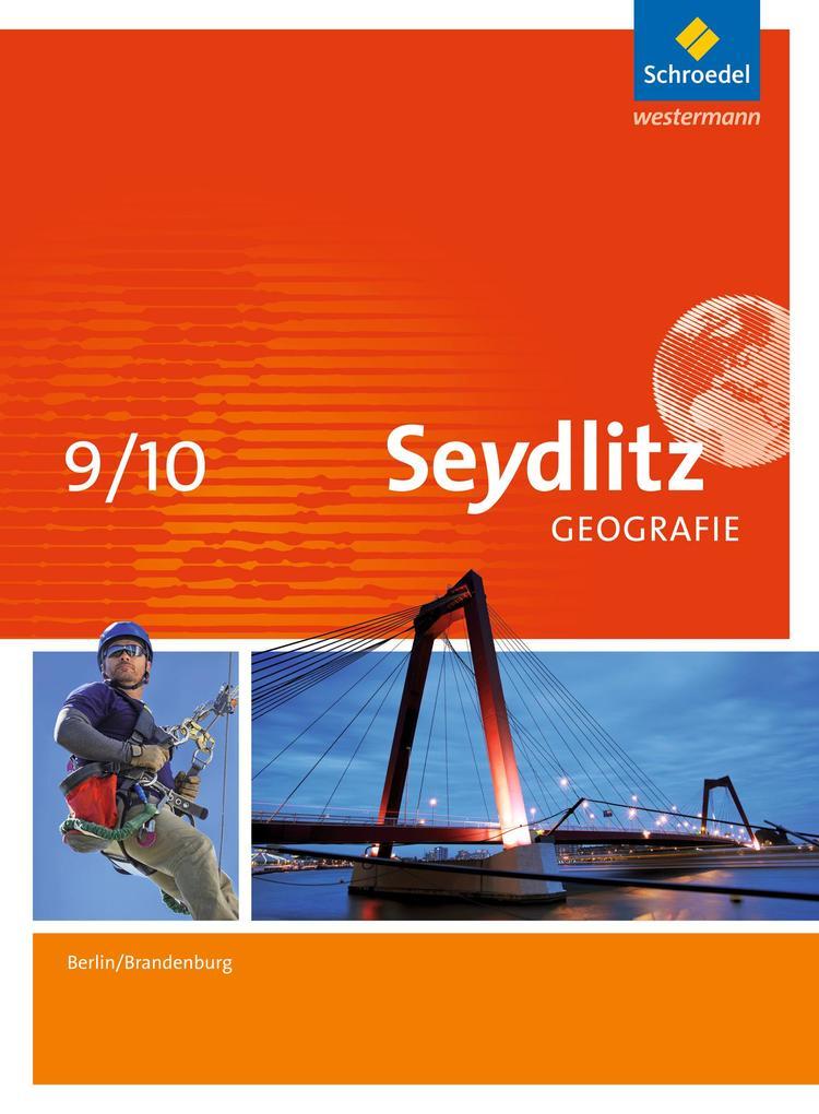 Seydlitz Geografie 9 / 10. Schülerband. Berlin und Brandenburg als Buch (gebunden)