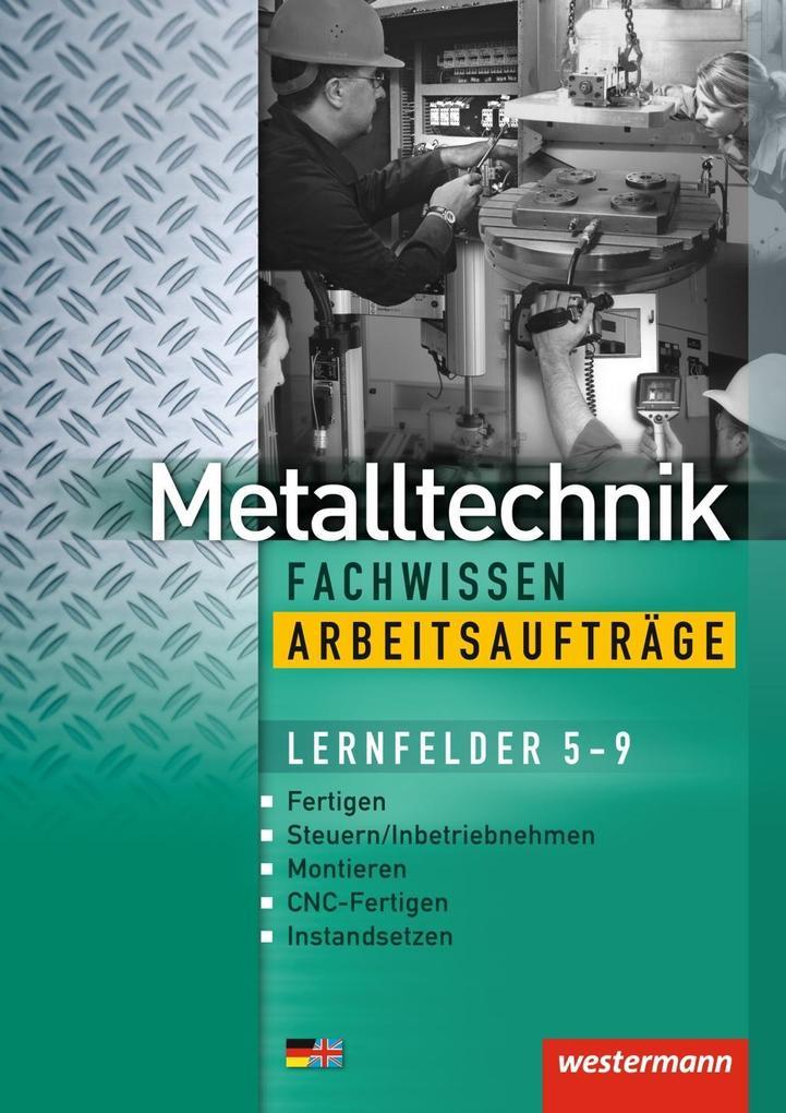 Industriemechanik Fachwissen / Metalltechnik Fachwissen Arbeitsaufträge als Buch (kartoniert)
