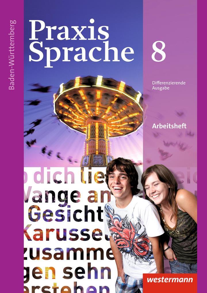 Praxis Sprache 8. Arbetisheft. Baden-Württemberg als Buch (geheftet)