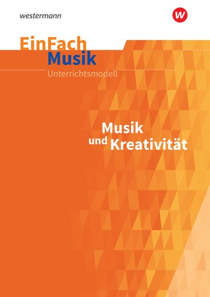 Musik und Kreativität. EinFach Musik als Buch (kartoniert)