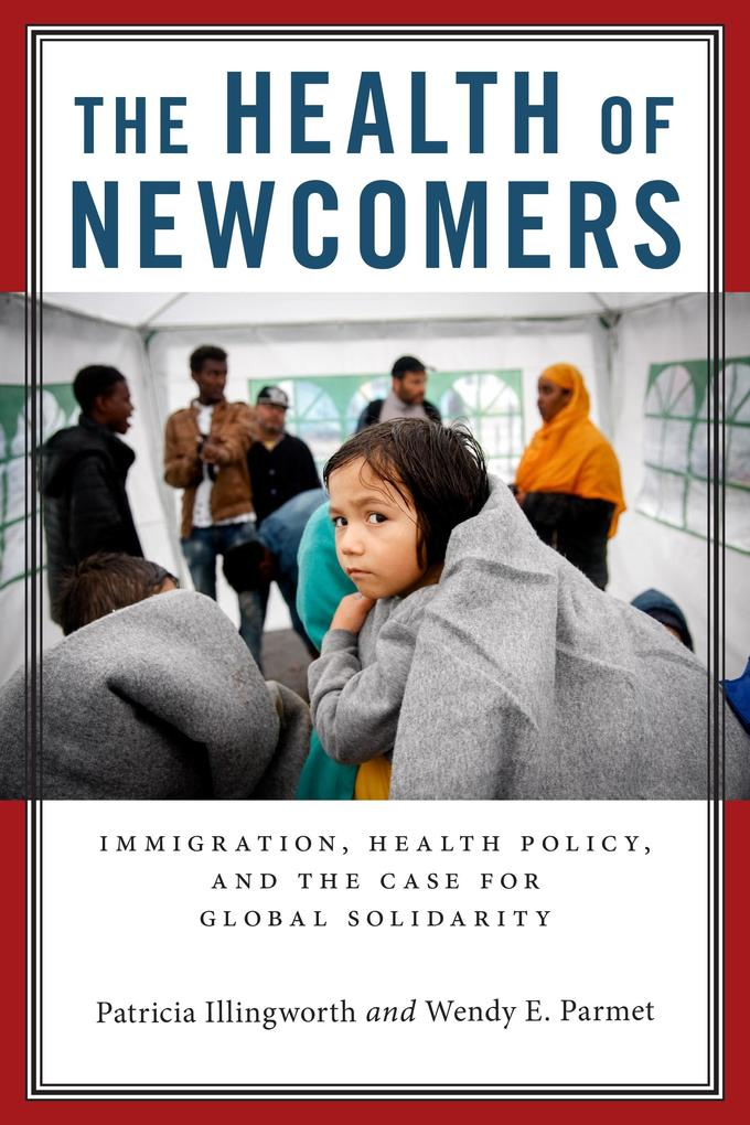 The Health of Newcomers als eBook epub