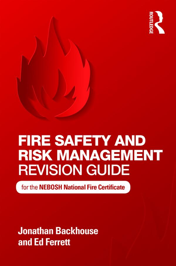 Fire Safety and Risk Management Revision Guide als eBook epub