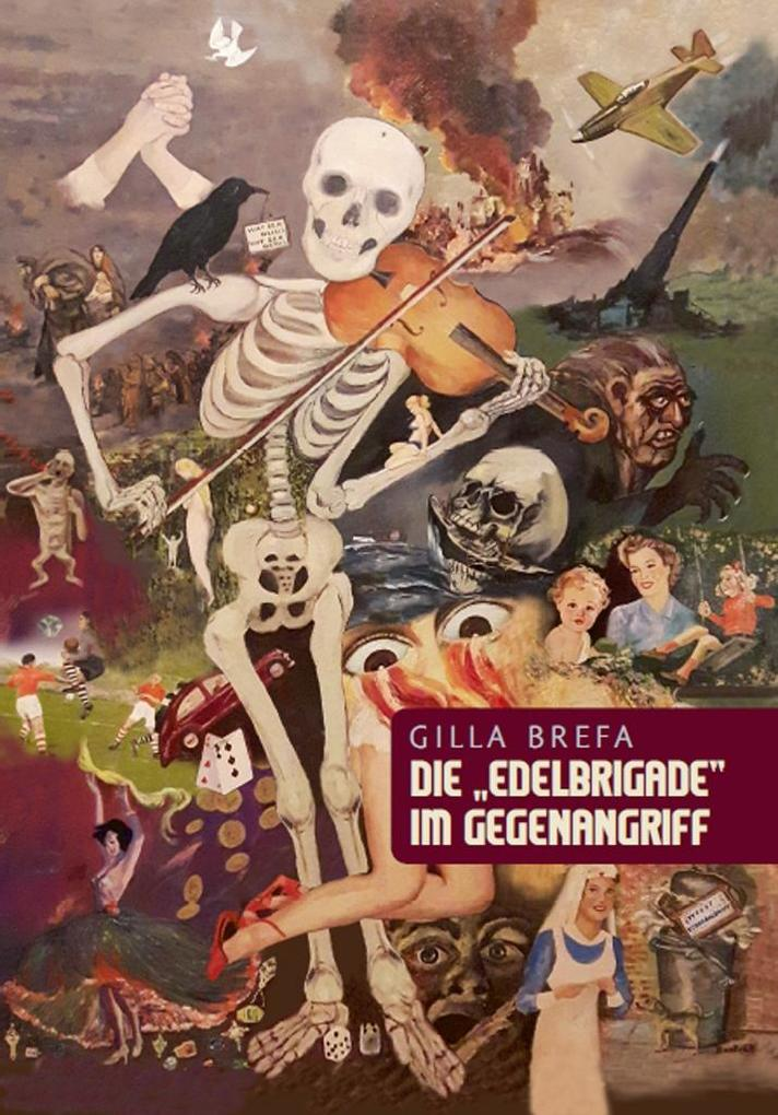 "Die ""Edelbrigade"" im Gegenangriff als eBook epub"