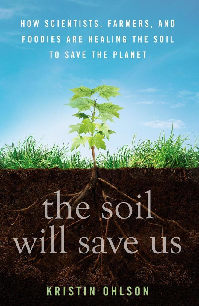 The Soil Will Save Us als eBook epub