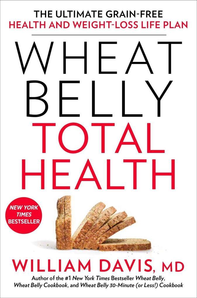 Wheat Belly Total Health als eBook epub