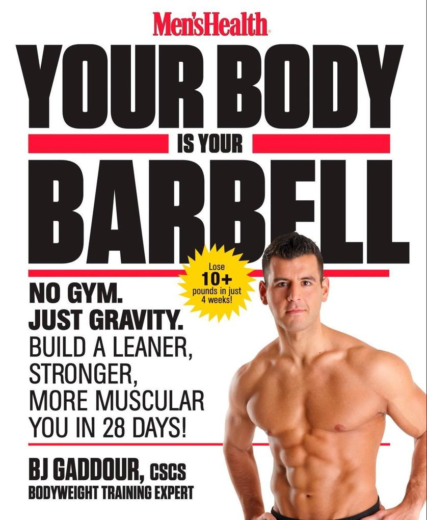 Men's Health Your Body Is Your Barbell als eBook epub