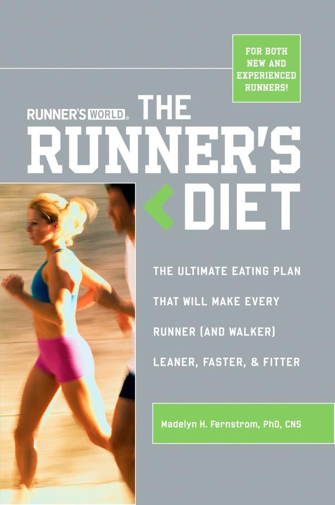 Runner's World The Runner's Diet als eBook epub