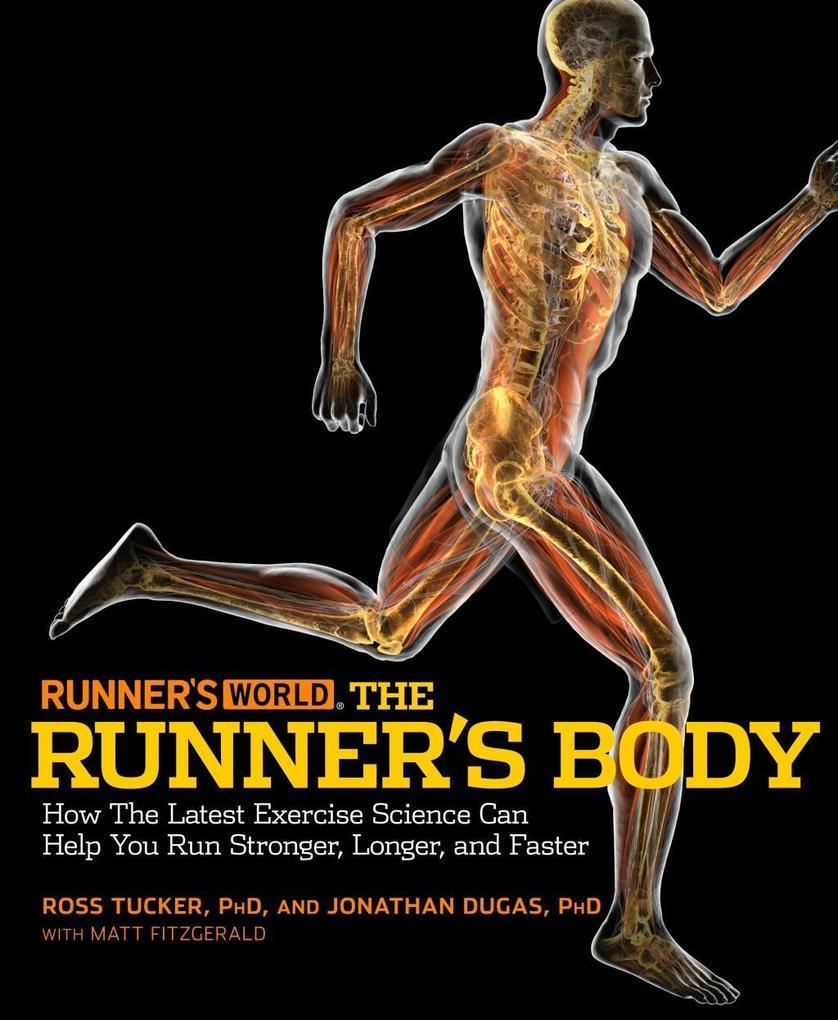 Runner's World The Runner's Body als eBook epub