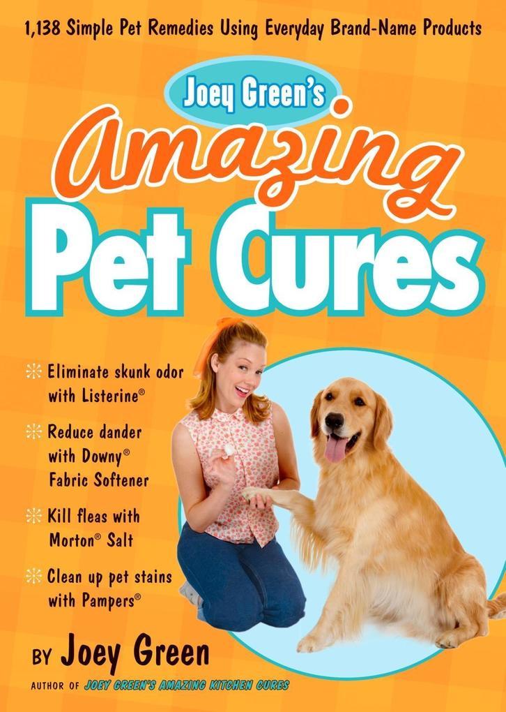 Joey Green's Amazing Pet Cures als eBook epub