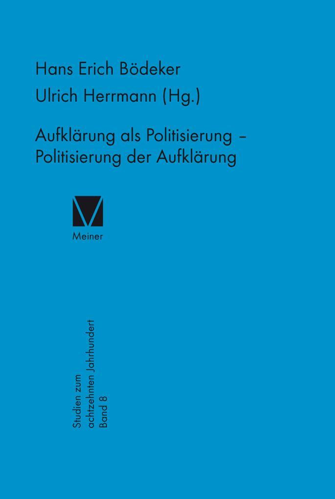Aufklärung als Politisierung - Politisierung der Aufklärung als eBook pdf
