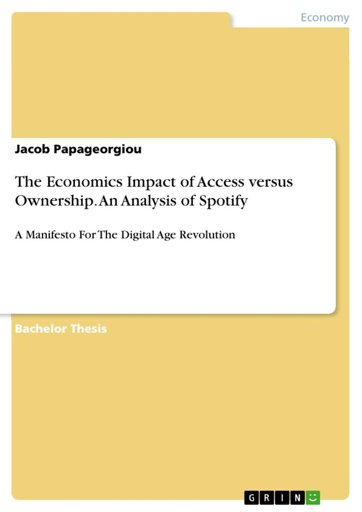 The Economics Impact of Access versus Ownership. An Analysis of Spotify als eBook pdf