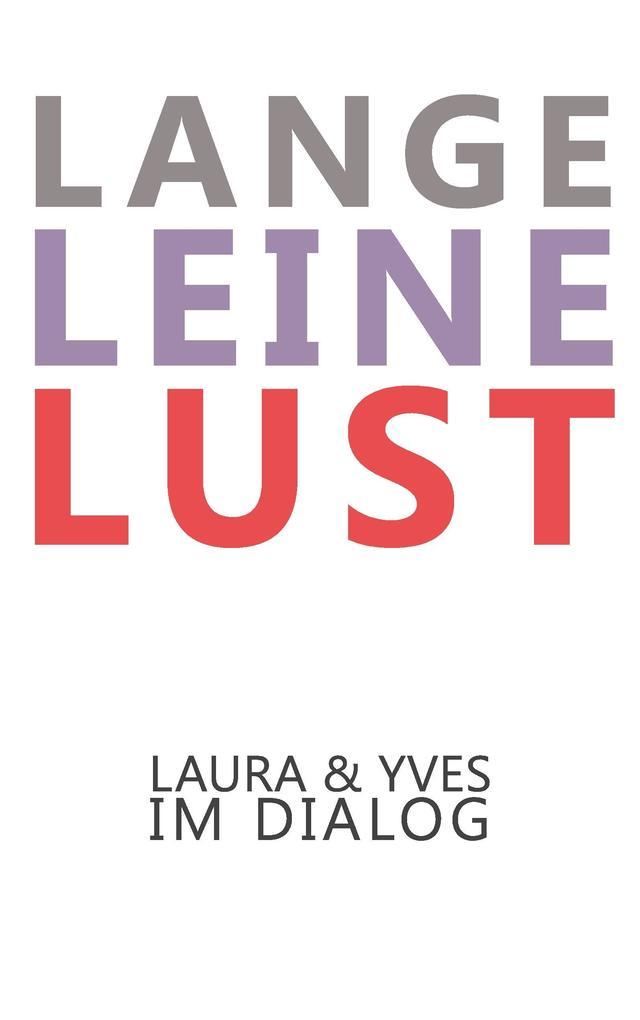 Lange Leine Lust als Buch (kartoniert)
