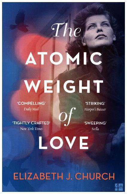 The Atomic Weight of Love als Taschenbuch
