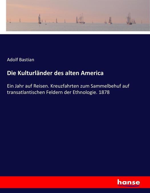 Die Kulturländer des alten America als Buch (kartoniert)