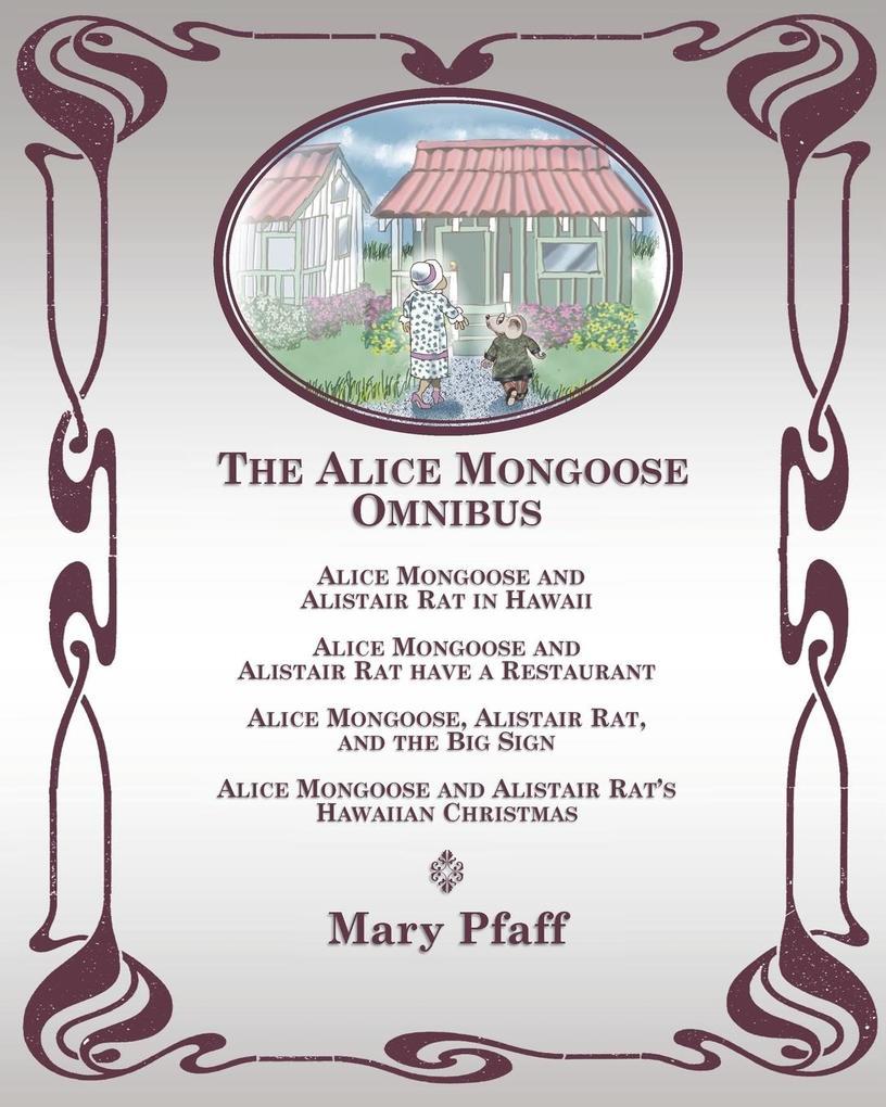 The Alice Mongoose Omnibus als Taschenbuch