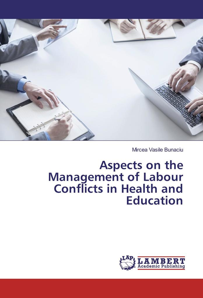 Aspects on the Management of Labour Conflicts in Health and Education als Buch (kartoniert)