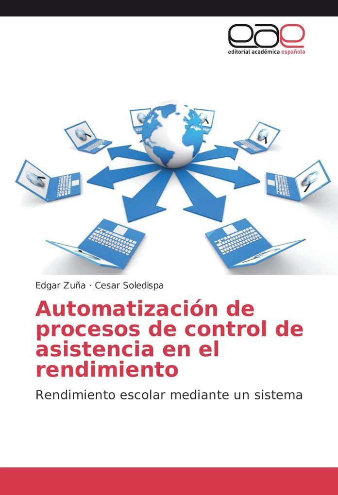 Automatización de procesos de control de asistencia en el rendimiento als Buch (kartoniert)