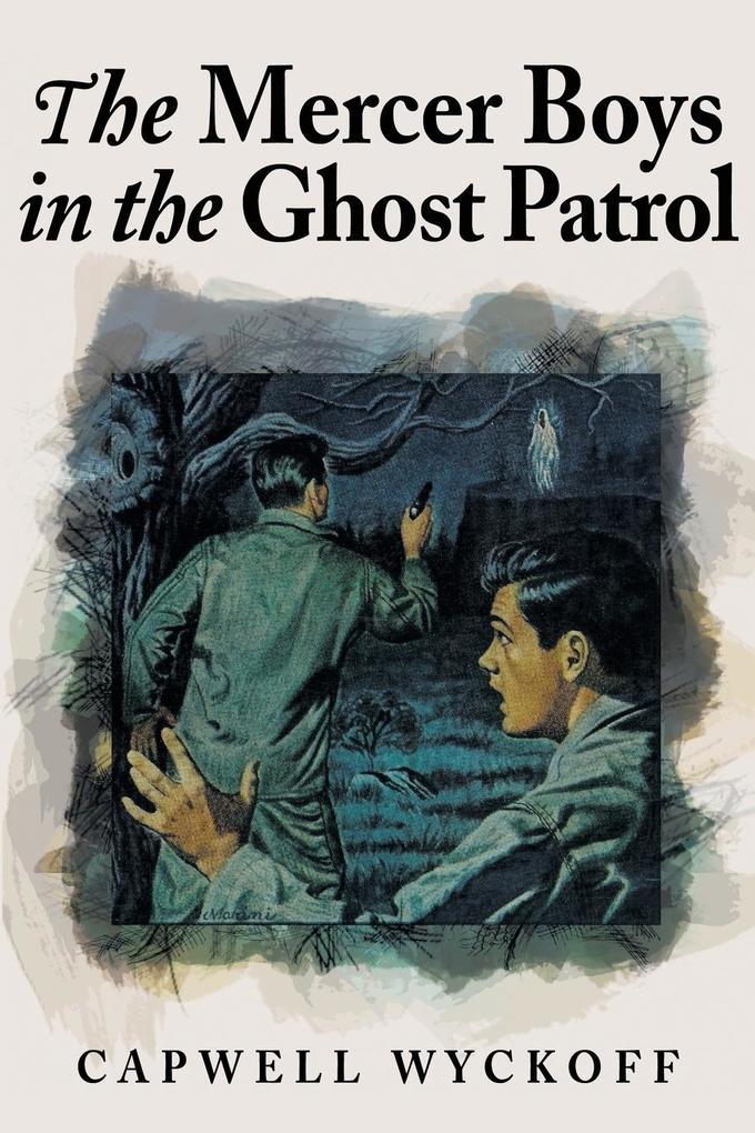 The Mercer Boys in the Ghost Patrol als Taschenbuch