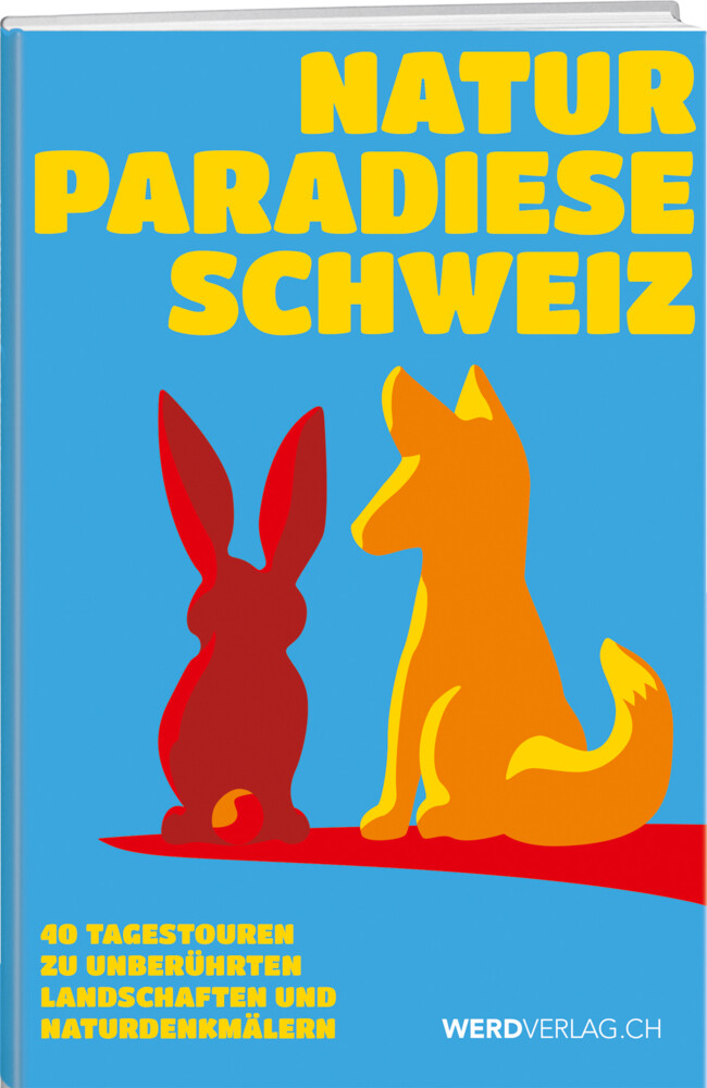 Naturparadiese Schweiz als Buch (gebunden)
