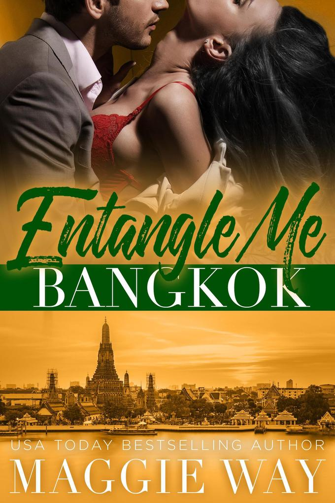 Bangkok (Entangle Me, #3) als eBook epub