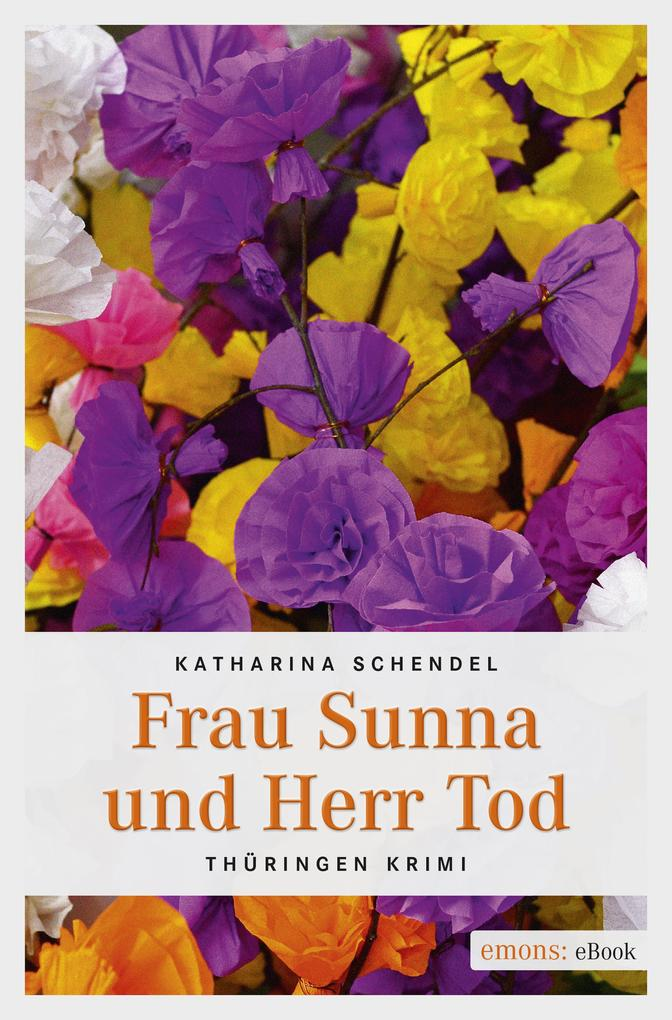 Frau Sunna und Herr Tod als eBook epub
