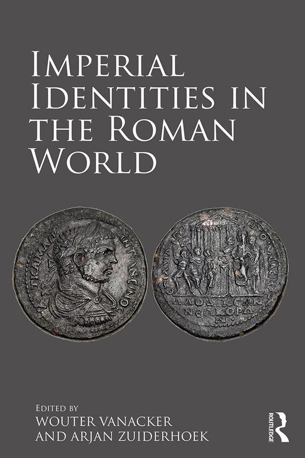 Imperial Identities in the Roman World als eBook pdf