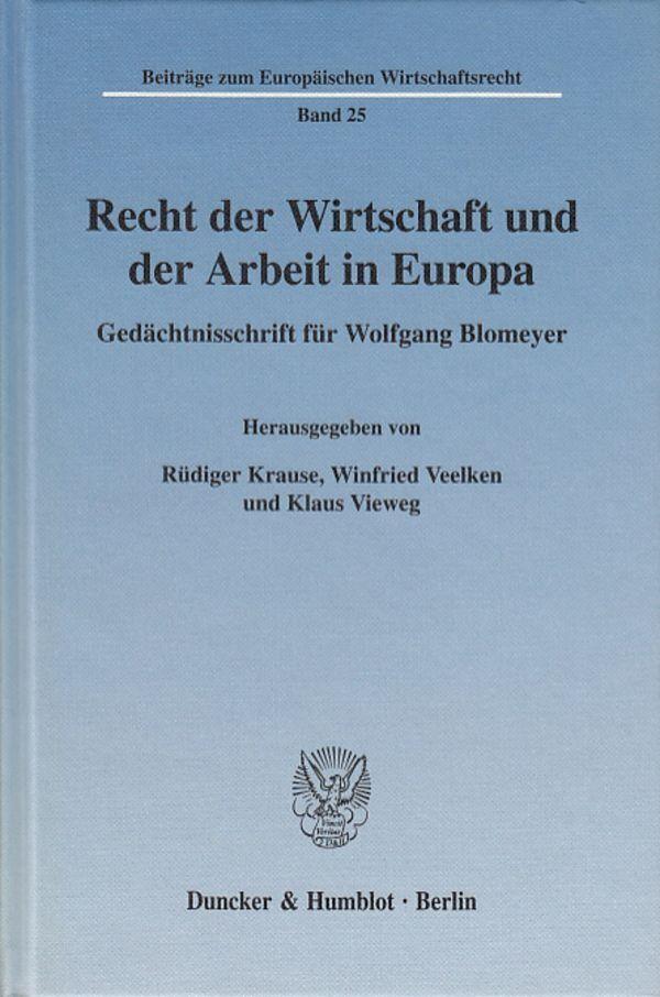 Recht der Wirtschaft und der Arbeit in Europa. als Buch (gebunden)