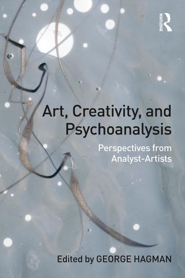Art, Creativity, and Psychoanalysis als eBook epub