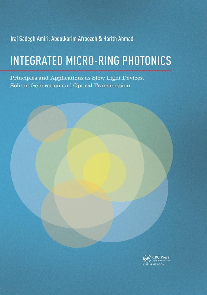 Integrated Micro-Ring Photonics als eBook pdf