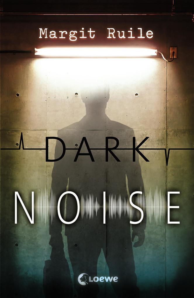 Dark Noise als eBook epub
