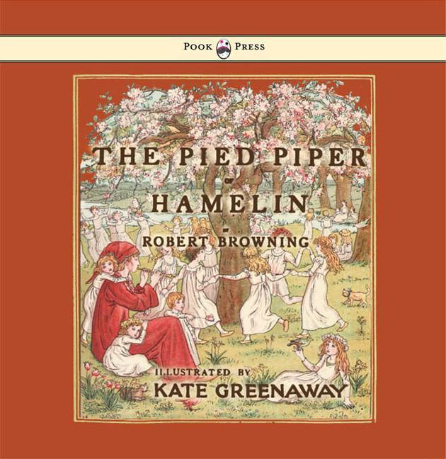 The Pied Piper of Hamelin - Illustrated by Kate Greenaway als Buch (gebunden)