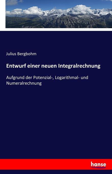 Entwurf einer neuen Integralrechnung als Buch (kartoniert)