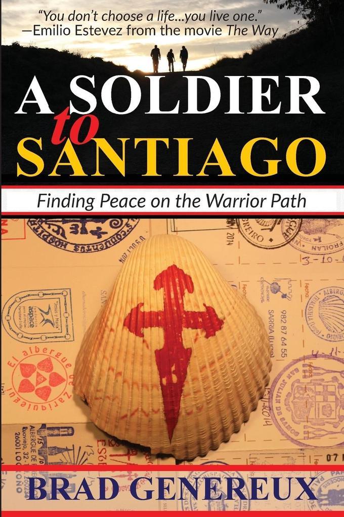 A Soldier to Santiago als Taschenbuch