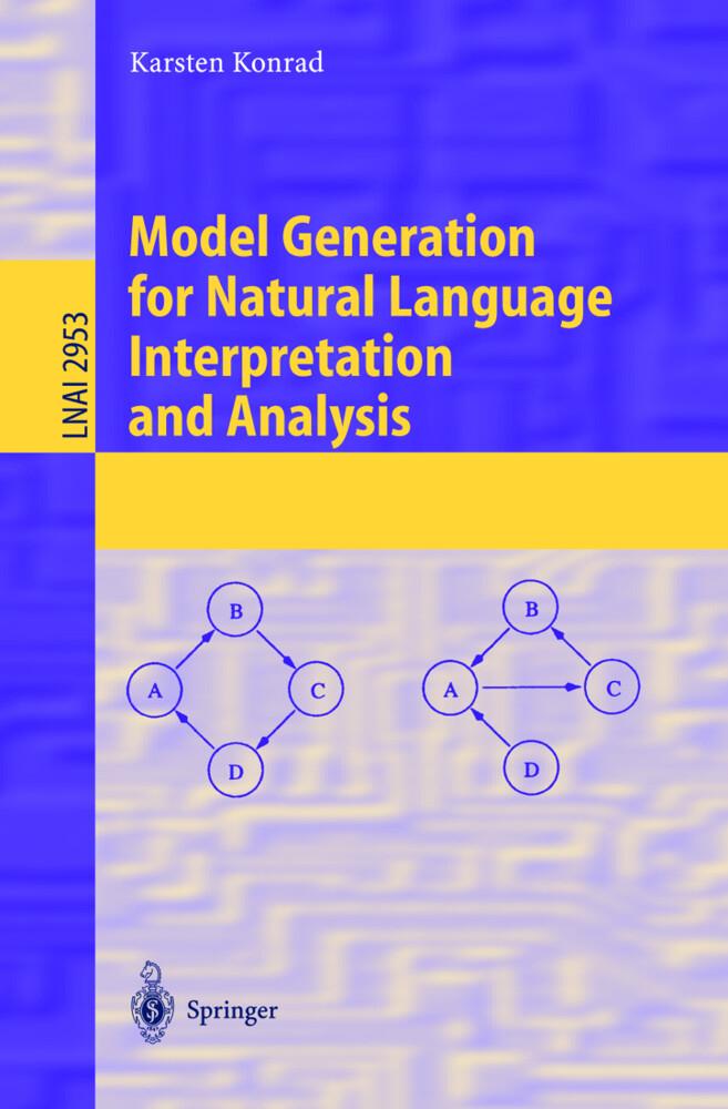 Model Generation for Natural Language Interpretation and Analysis als Buch (kartoniert)