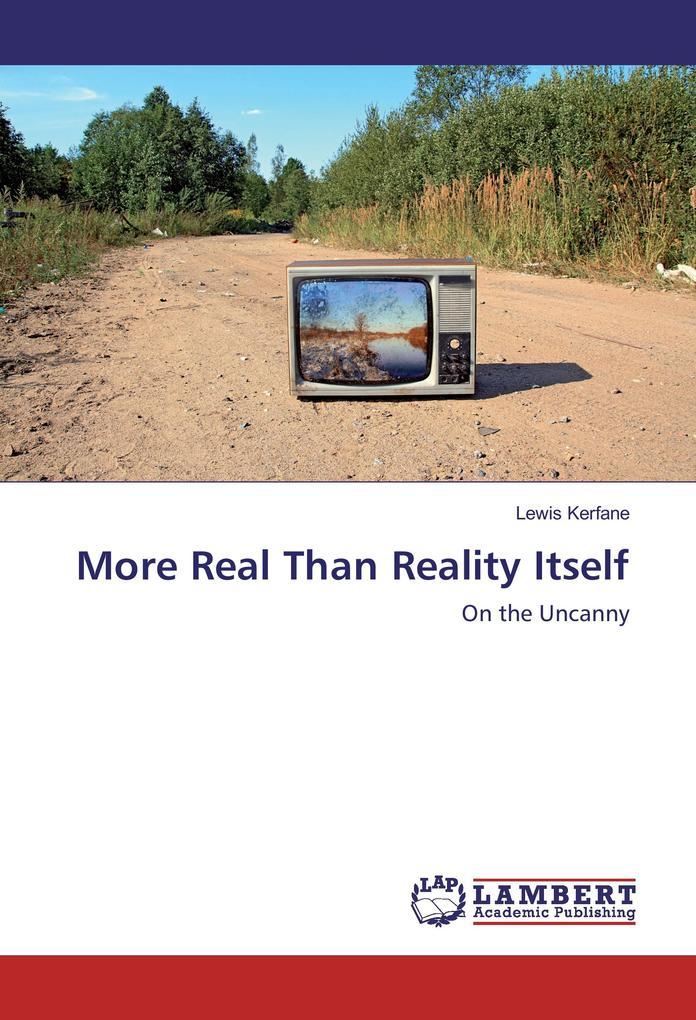 More Real Than Reality Itself als Buch (kartoniert)
