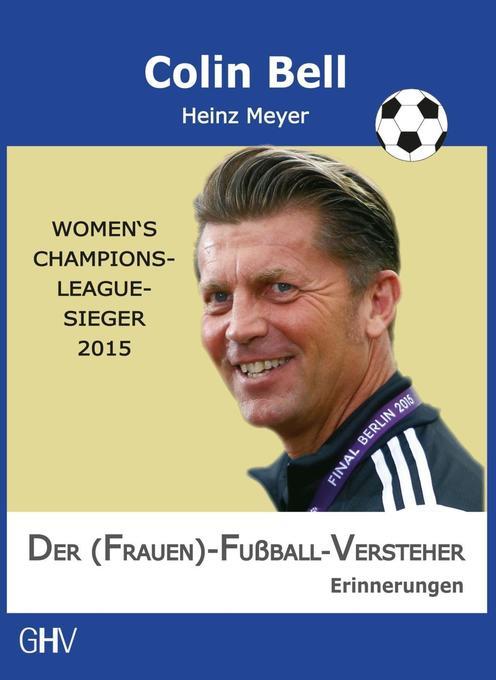 Der (Frauen)-Fußball-Versteher als Buch (kartoniert)